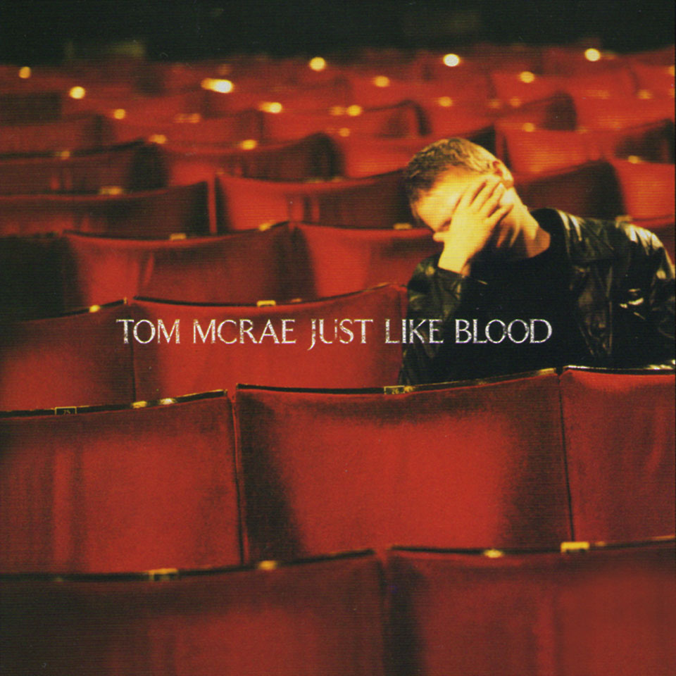 Tom McRae - Just Like Blood