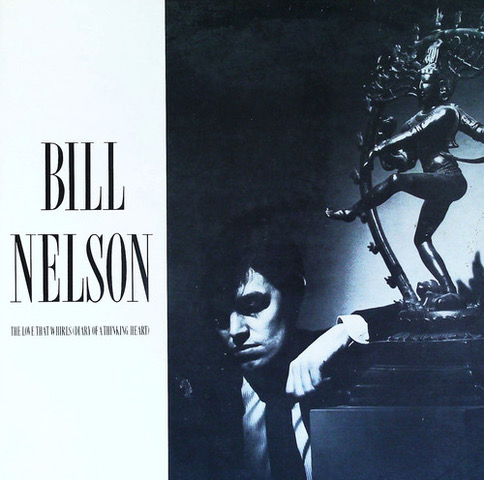 Bill Nelson The Love That