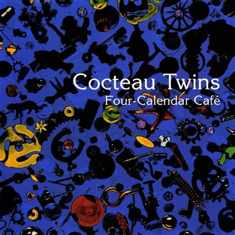 Cocteau Twins four calendar