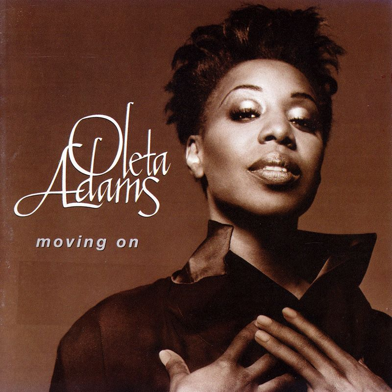 OLETA ADAMS - Moving On