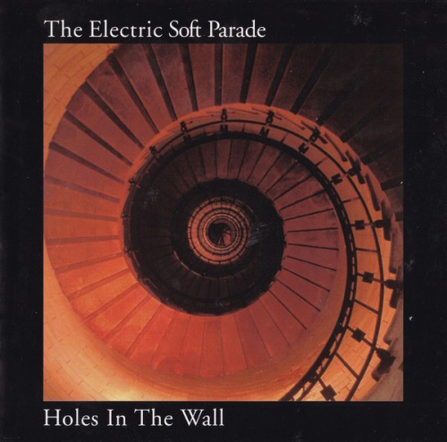 elecetric soft parade holes in the wasll